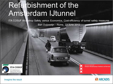 Refurbishment of the Amsterdam IJtunnel