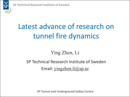 Latest advance of research on tunnel fire dynamics