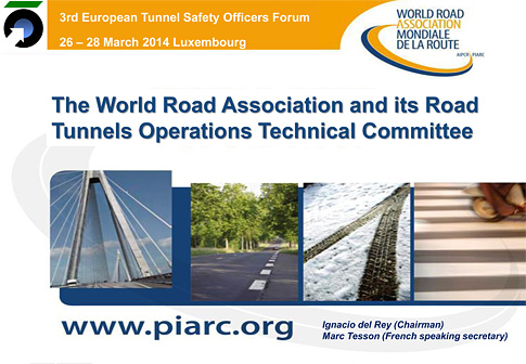 The World Road Association and its Road Tunnels Operations Technical Committee