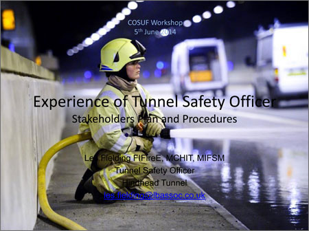 Experience of Tunnel Safety Officer