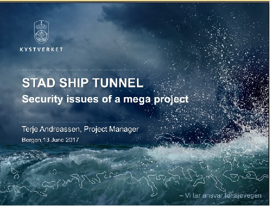 Stad Ship Tunnel - Security issues of a mega project