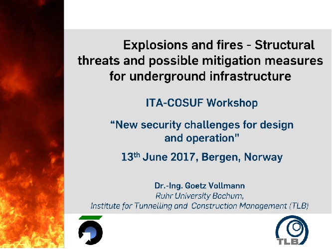 Explosions and fires – Structural threats and possible mitigation measures for underground infrastructure
