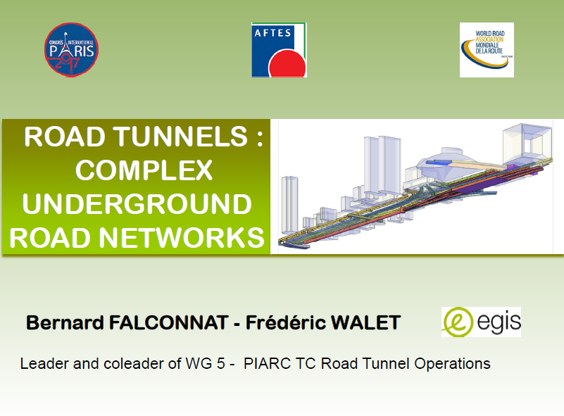 ROAD TUNNELS : COMPLEX UNDERGROUND ROAD NETWORKS