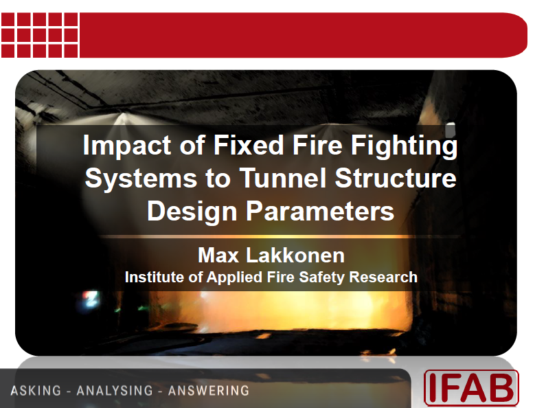 Impact of Fixed Fire Fighting Systems to Tunnel Structure Design Parameters